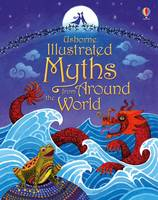 Various - Illustrated Myths from Around the World (Illustrated Story Collections) - 9781409596738 - V9781409596738