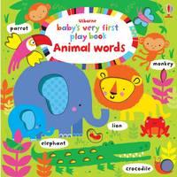 Watt, Fiona - Baby's Very First Play Book Animal Words - 9781409596998 - V9781409596998