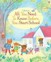 Felicity Brooks - All You Need to Know Before You Start School - 9781409597575 - V9781409597575