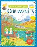 Felicity Brooks, Caroline Young - My First Book About Our World (My First Books) - 9781409597582 - V9781409597582
