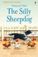 Heather Amery - Farmyard Tales The Silly Sheepdog (First Reading) - 9781409598251 - V9781409598251