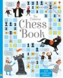 Lucy Bowman - The Usborne Chess Book (Activity Books) - 9781409598442 - V9781409598442