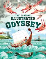 Homer - The Usborne Illustrated Odyssey (Illustrated Originals) - 9781409598930 - 9781409598930