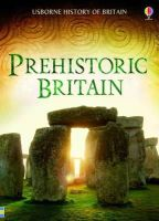 Alex Frith, Rachel Firth - Prehistoric Britain (History of Britain) - 9781409599395 - V9781409599395