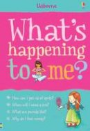 Susan Meredith - What's Happening to Me? (Girl) (What and Why) - 9781409599593 - V9781409599593