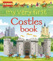 Wheatley, Abigail - My Very First Castles Book (My Very First Books) - 9781409599807 - V9781409599807