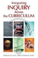 - Integrating Inquiry Across the Curriculum - 9781412906173 - V9781412906173
