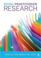 Fox, Mark; Green, Gillian; Martin, Peter - Doing Practitioner Research - 9781412912341 - V9781412912341