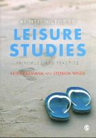 Bramham, Peter, Wagg, Stephen - An Introduction to Leisure Studies: Principles and Practice - 9781412918756 - V9781412918756