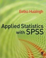 Huizingh, Eelko - Applied Statistics with SPSS - 9781412919319 - V9781412919319