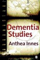 Innes, Anthea - Dementia Studies - 9781412921640 - V9781412921640
