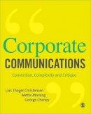 Christensen, Lars Thoeger; Morsing, Mette; Cheney, George - Corporate Communications - 9781412931038 - V9781412931038