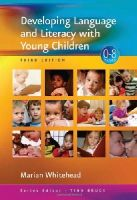 Marian R Whitehead - Developing Language and Literacy with Young Children (Zero to Eight) - 9781412934244 - V9781412934244