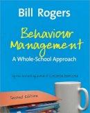 Rogers, William A. - Behaviour Management - 9781412934527 - V9781412934527
