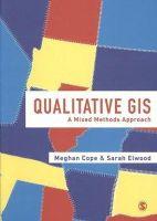 Cope, Meghan - Qualitative GIS - 9781412945660 - V9781412945660
