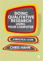 Hahn, Chris - Doing Qualitative Research Using Your Computer - 9781412946933 - V9781412946933