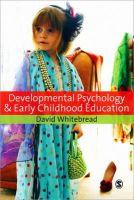 Whitebread, David - Developmental Psychology and Early Childhood Education - 9781412947138 - V9781412947138