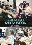 - Managing Media Work - 9781412971249 - V9781412971249
