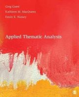Guest, Greg S.; MacQueen, Kathleen M.; Namey, Emily E. - Applied Thematic Analysis - 9781412971676 - V9781412971676