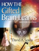 Sousa, David A. - How the Gifted Brain Learns - 9781412971737 - V9781412971737