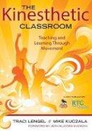 - The Kinesthetic Classroom - 9781412979542 - V9781412979542