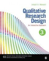 Maxwell, Joseph A. - Qualitative Research Design: An Interactive Approach (Applied Social Research Methods) - 9781412981194 - V9781412981194