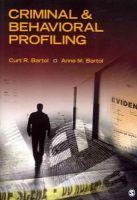 Bartol, Curt R.; Bartol, Anne M. - Criminal and Behavioral Profiling - 9781412983082 - V9781412983082