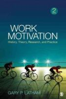 Latham, Gary P. - Work Motivation - 9781412990936 - V9781412990936