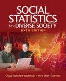 Leon-Guerrero, Dr. Anna Y.; Frankfort-Nachmias, Chava - Social Statistics for a Diverse Society - 9781412992534 - V9781412992534
