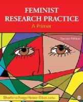 Hesse-Biber, Sharlene Nagy - Feminist Research Practice - 9781412994972 - V9781412994972