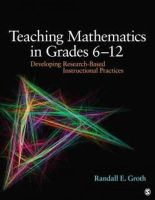 Groth, Randall E. - Teaching Mathematics in Grades 6 - 12 - 9781412995689 - V9781412995689