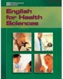 Milner, Martin - Professional English - English for Health Sciences - 9781413020519 - V9781413020519