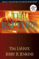 LaHaye, Tim F.; Jenkins, Jerry B. - The Rapture: In the Twinkling of an Eye - 9781414305813 - V9781414305813