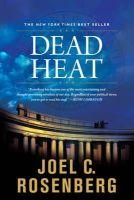 Rosenberg, Joel C - Dead Heat - 9781414311623 - V9781414311623