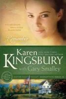 Kingsbury, Karen - Remember - 9781414333014 - V9781414333014