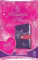 Shepherd, Sheri Rose - My Beautiful Princess Bible-NLT-Magnetic Closure - 9781414375717 - V9781414375717