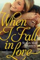 Warren, Susan May - When I Fall in Love (Christiansen Family) - 9781414378435 - V9781414378435
