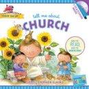 Elkins, Stephen - Tell Me about Church (Train 'Em Up) - 9781414396811 - V9781414396811