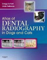 DuPont, Gregg A.; DeBowes, Linda J. - Atlas of Dental Radiography in Dogs and Cats - 9781416033868 - V9781416033868