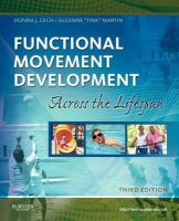 Cech, Donna J.; Martin, Suzanne Tink - Functional Movement Development Across the Life Span - 9781416049784 - V9781416049784