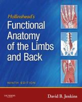 Jenkins, David B. - Hollinshead's Functional Anatomy of the Limbs and Back - 9781416049807 - V9781416049807