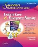 Schumacher, Lori; Chernecky, Cynthia C. - Saunders Nursing Survival Guide - 9781416061694 - V9781416061694
