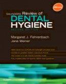 Margaret J. Fehrenbach, Jane Weiner - Saunders Review of Dental Hygiene, 2e - 9781416062554 - V9781416062554