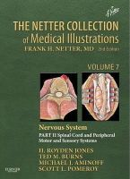 Jones, H. Royden, Jr.; Burns, Ted; Aminoff, Michael J.; Pomeroy, Dr. Scott - The Netter Collection of Medical Illustrations: Nervous System - 9781416063865 - V9781416063865
