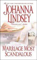 Lindsey, Johanna - Marriage Most Scandalous - 9781416505464 - KST0032634