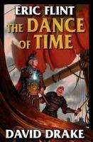 Flint, Eric, Drake, David - The Dance of Time (Belisarius) - 9781416509318 - KCD0005293