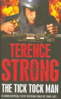 Strong, Terence - The Tick Tock Man - 9781416522058 - KNH0002928