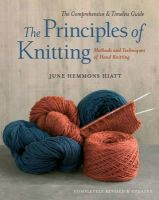 Hiatt, June Hemmons - The Principles of Knitting - 9781416535171 - V9781416535171