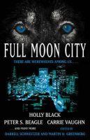Schweitzer, Darrell - Full Moon City - 9781416584131 - KMR0001575