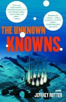 Jeffrey Rotter - The Unknown Knowns - 9781416587033 - KRS0003005